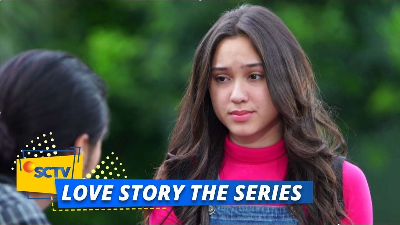 Sinetron love story the series